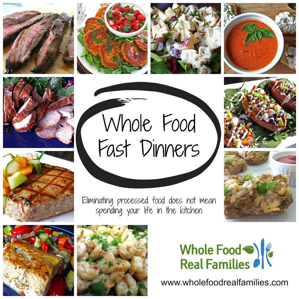 Whole food fast dinners my nourished home whole food fast dinners 1000x1000 forumfinder Images