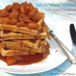 Whole Wheat Waffles with Apple Cinnamon Syrup
