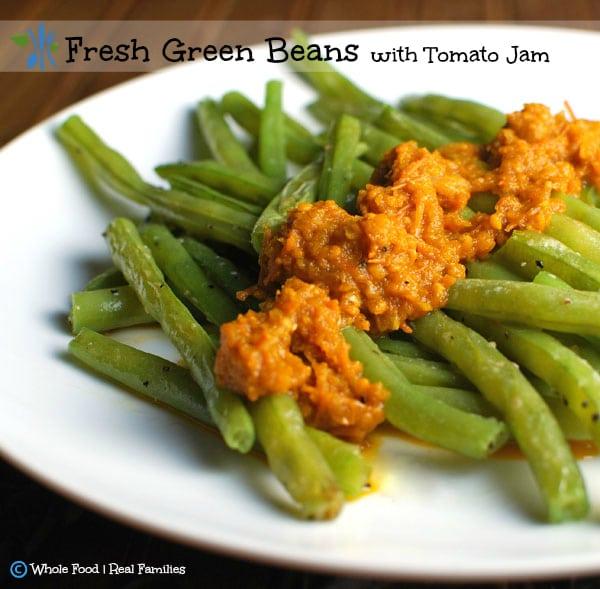Fresh Green Beans wtih Tomato Jam