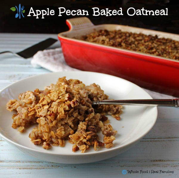 Apple Pecan Baked Oatmeal. A clean eating, whole food recipe. No ...