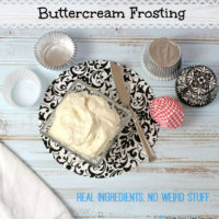 Buttercream Frosting make with real food ingredients. No refined sugars.