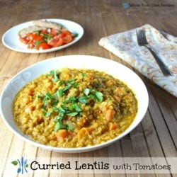 Curried Lentils with Tomatoes. A clean eating, whole food recipe. No processed ingredients.
