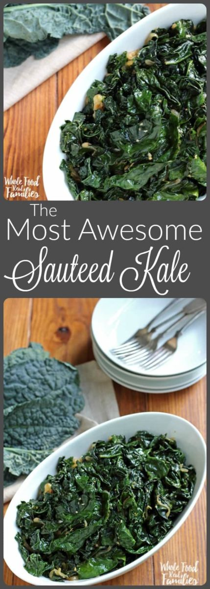 This is the Most Awesome Sauteed Kale Recipe Ever