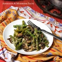 Asparagus and Mushroom Saute. A rich and delicious side dish elegant enough for dinner guests and easy enough for weekday supper.