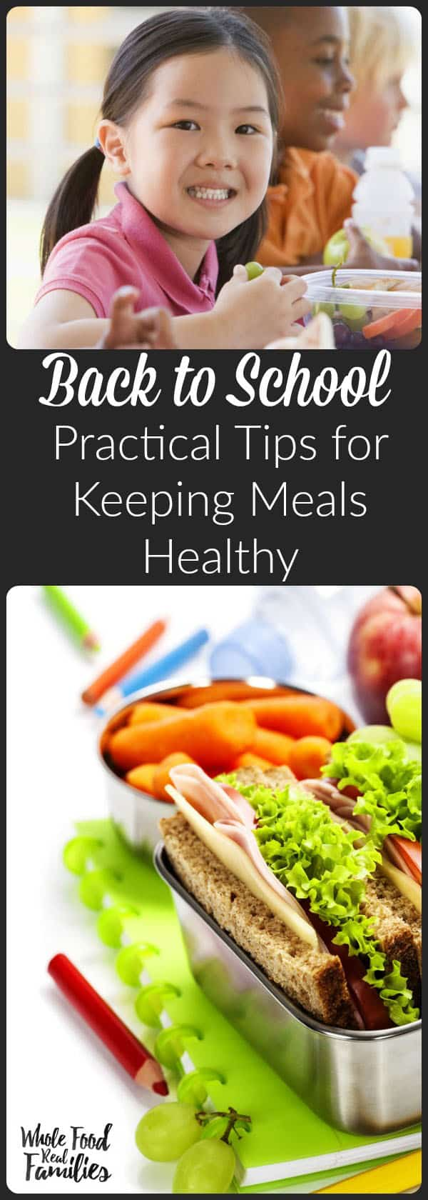 Back to School - Practical Tips for Keeping Meals Healthy