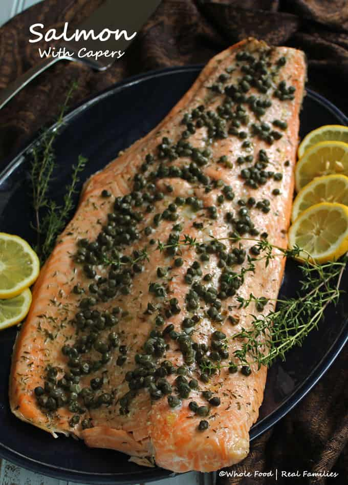 Roasted Salmon with Capers is elegant enough for dinner guests. But simple enough for a weeknight dinner.