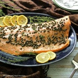Roasted Salmon with Capers is elegant enough for dinner guests. But fast enough for a weeknight meal.
