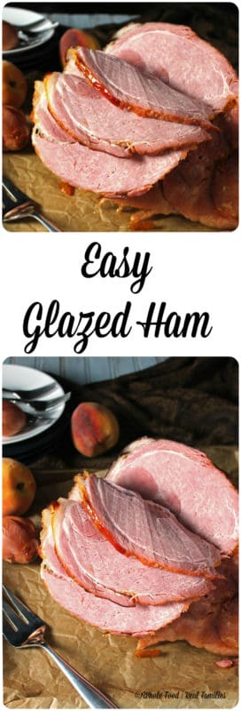 This Easy Glazed Ham from Whole Food | Real Families will become a favorite family recipe. Simple and delicious, it is a perfect recipe for holidays and family meals.