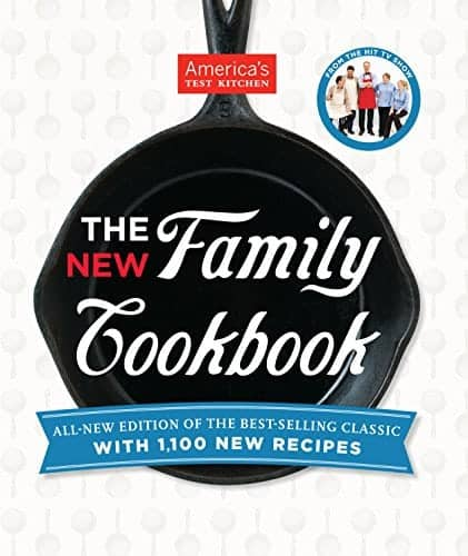 America's Test Kitchen - The New Family Cookbook