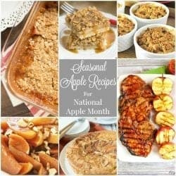 Seasonal Apple Recipes for National Apple Month