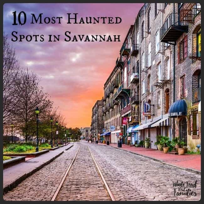 10 Most Haunted Spots In Savannah Georgia My Nourished Home