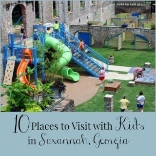 10 Places to Visit With Kids in Savannah