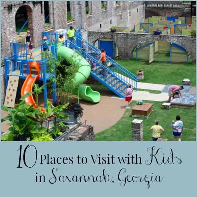 10 Places to Visit with Kids in Savannah Georgia