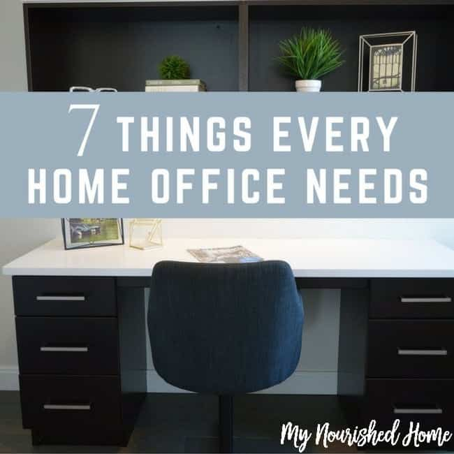 7 things every home office needs my nourished home
