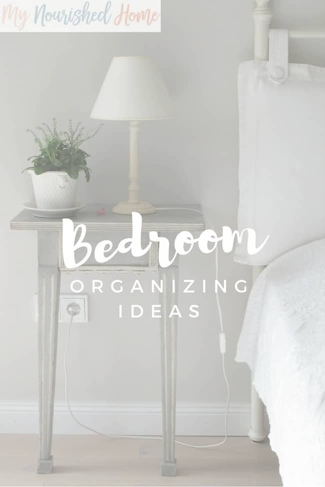 Bedroom Organizing Ideas