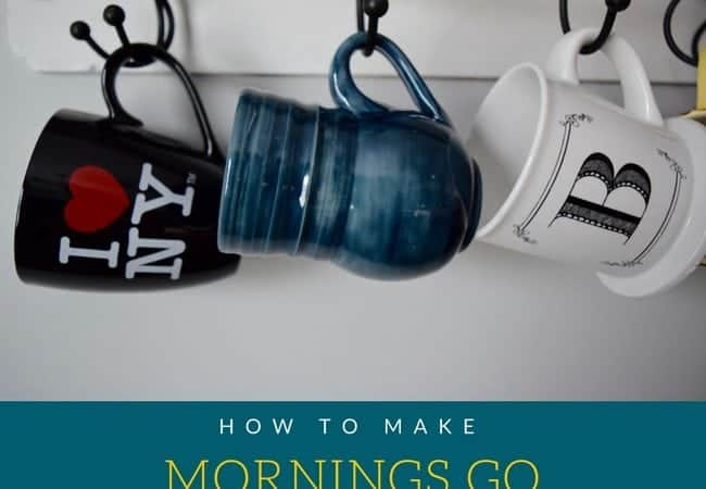 How to make mornings go more smoothly