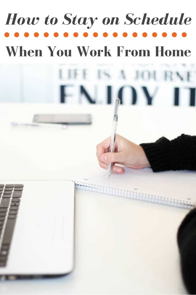 How to stay on schedule when you work from home.