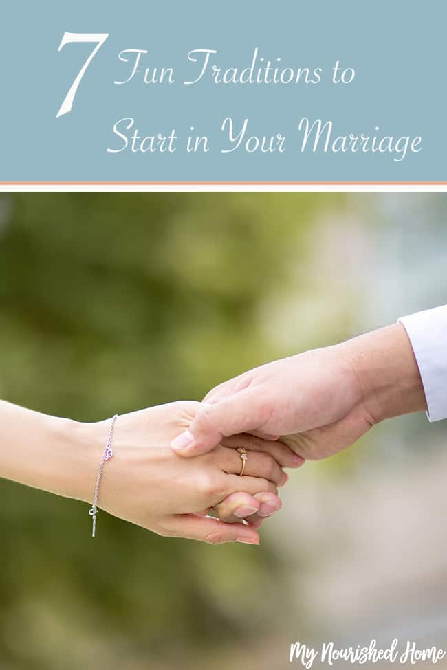 Fun Traditions to Start in Your Marriage