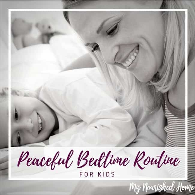Having a Peaceful Bedtime Routine for Kids