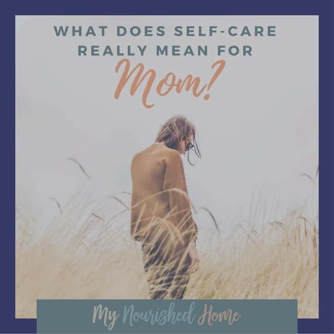 What does self care really mean for mom