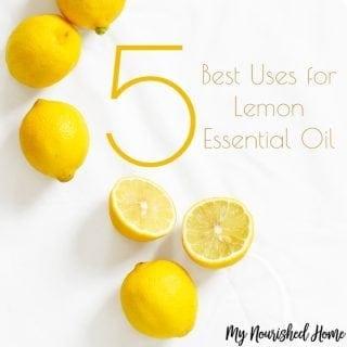 5 Best Uses for Lemon Essential Oil