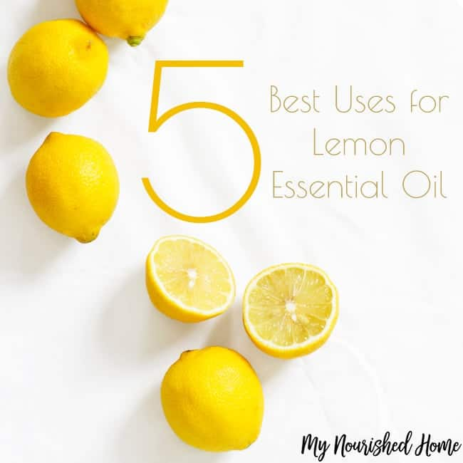 5 Best Uses for Lemon Essential Oil