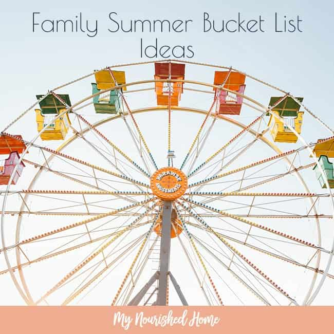 Family Bucket List for this Summer