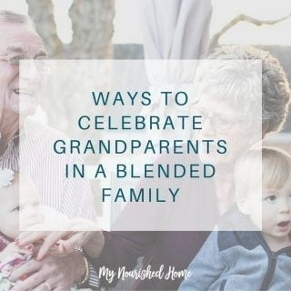 Celebrate Grandparents in a Blended Family