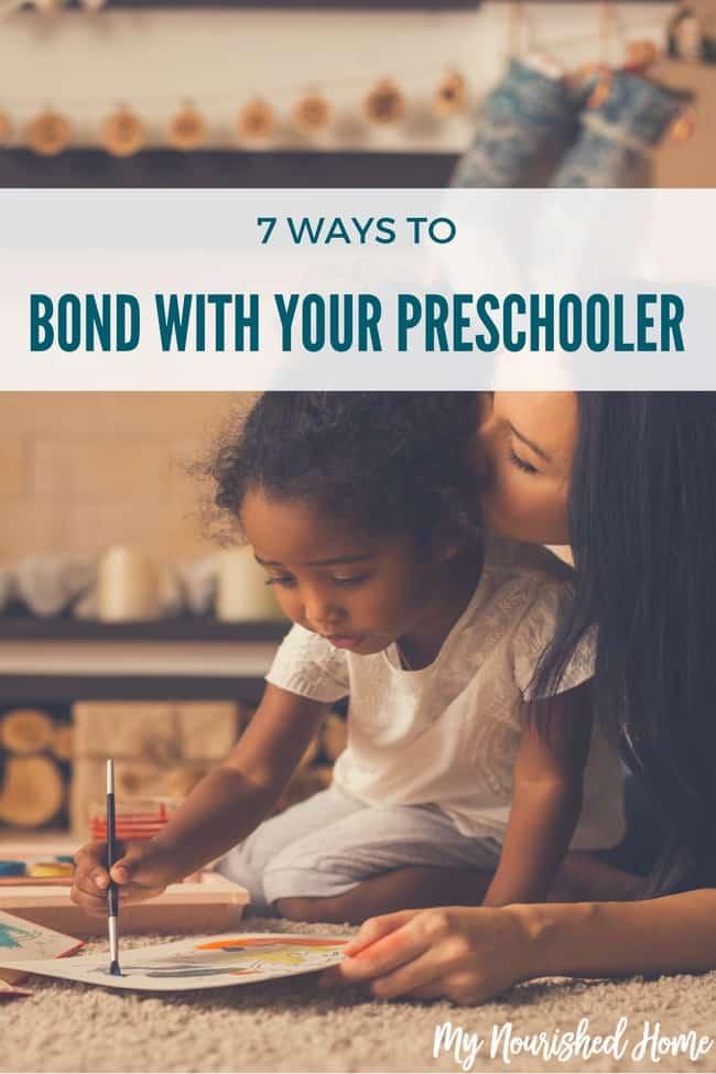Fun ways to bond with your preschooler