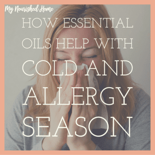 Essential Oils Can Support Cold and Allergy Season