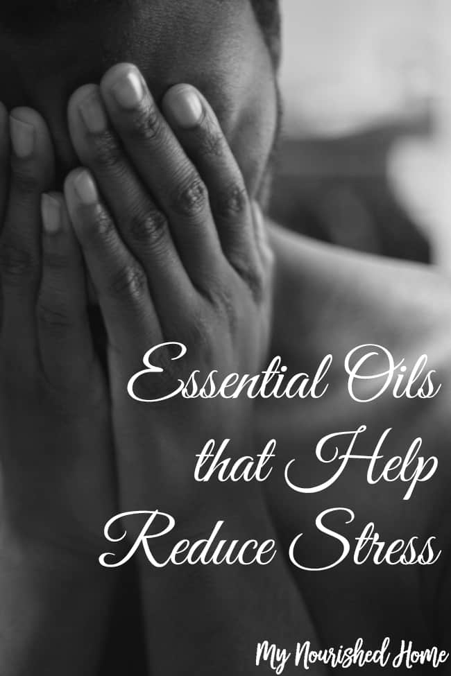 Essential Oils That Help Reduce Stress