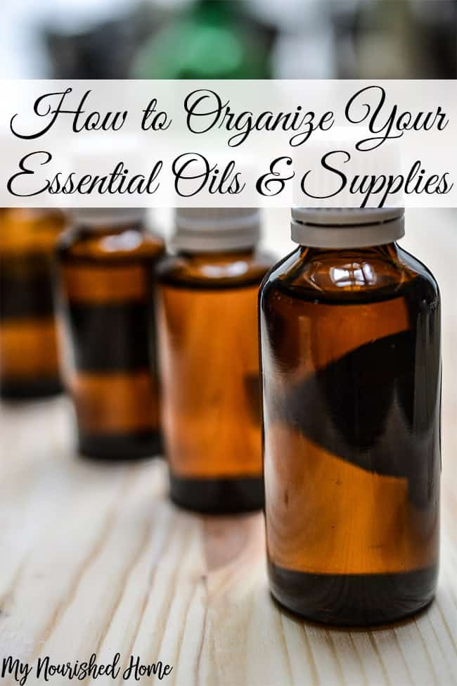 How to Organize Essential Oils and Supplies