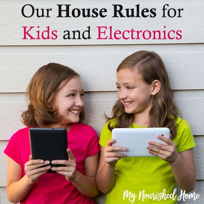 House rules for kids and electronics