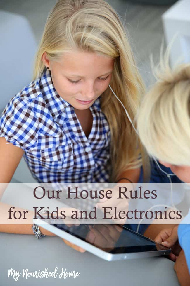 Our house rules for kids with electronics are meant to help our children balance technology and character