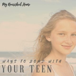 WAYS TO BOND WITH YOUR TEEN