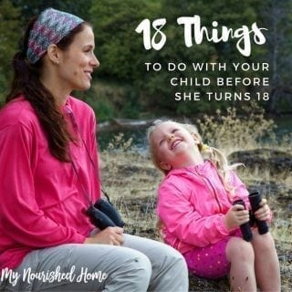 Things to Do with Your Kids Before They Turn 18