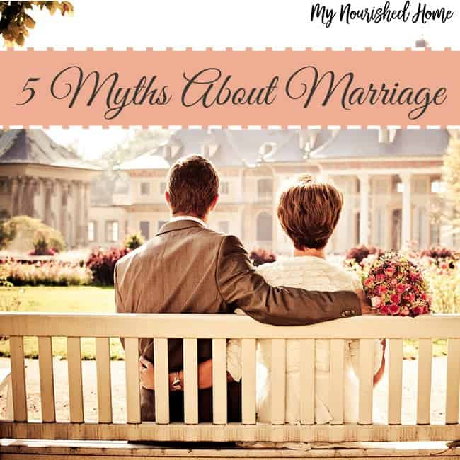 5 Myths About Marriage