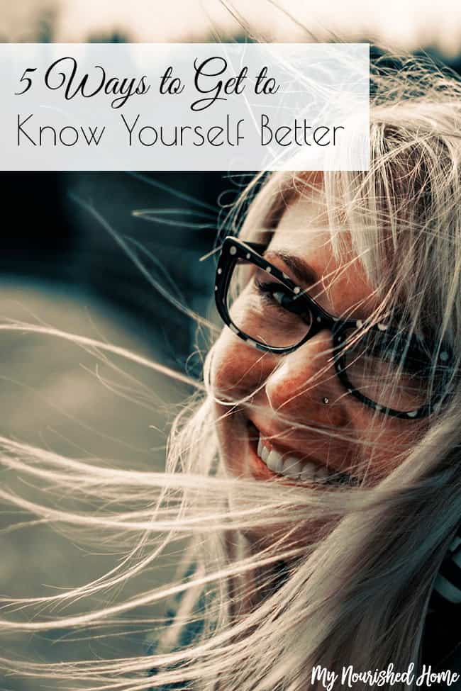 5 Ways to Get to Know Yourself Better