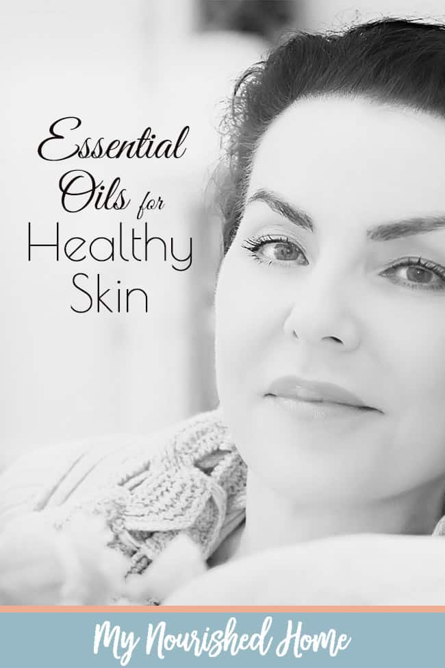 Essential Oils for Healthy Skin