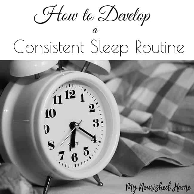 How to Develop a Consistent Bedtime Routine