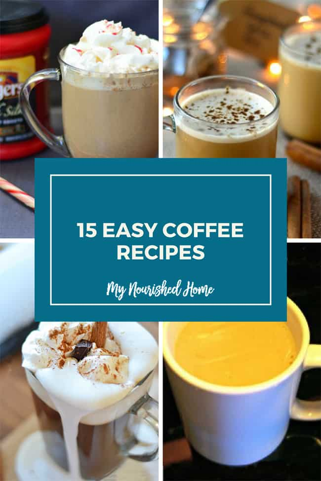 15 Easy Coffee Recipes you can make at home!