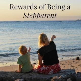 Being a stepparent has a lot of upsides
