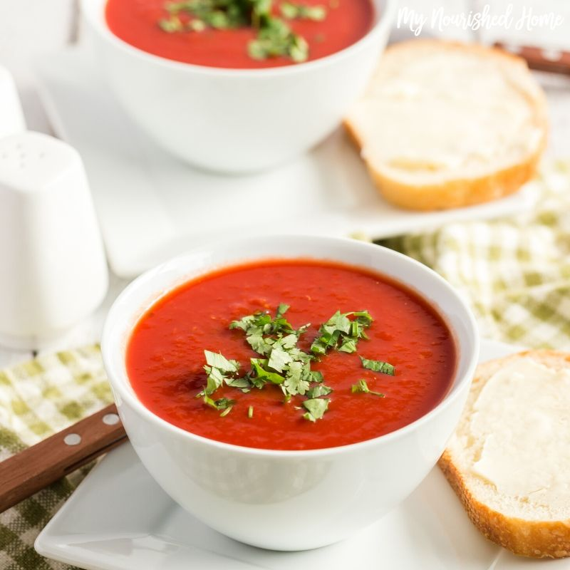 Fresh Tomato Soup From Garden Tomatoes My Nourished Home