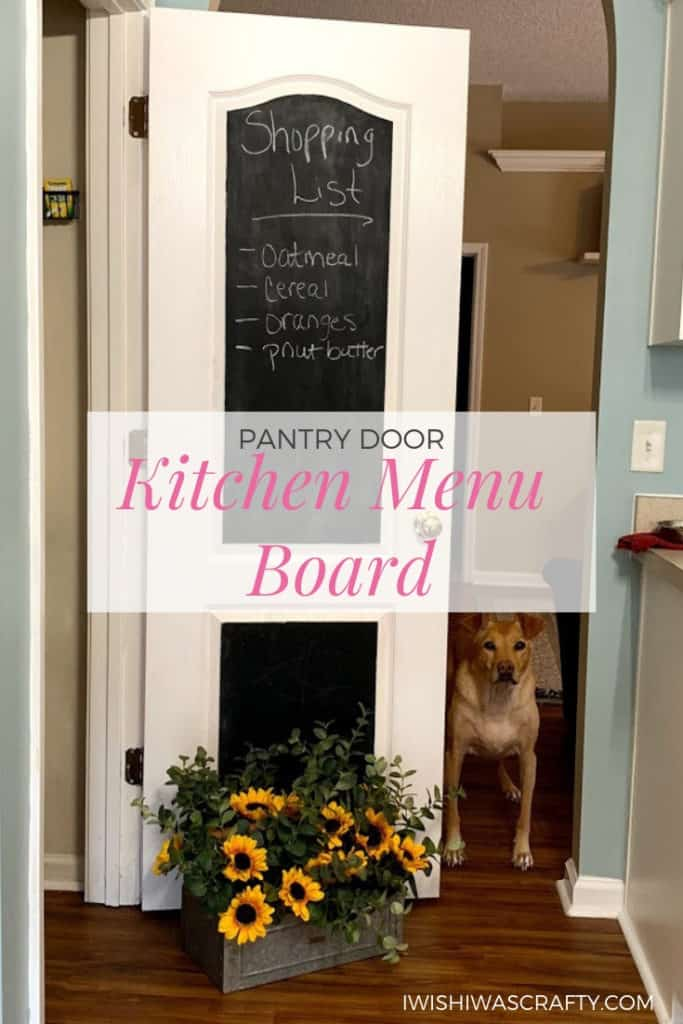 Add a kitchen menu board to your pantry door for easy meal planning and shopping lists.