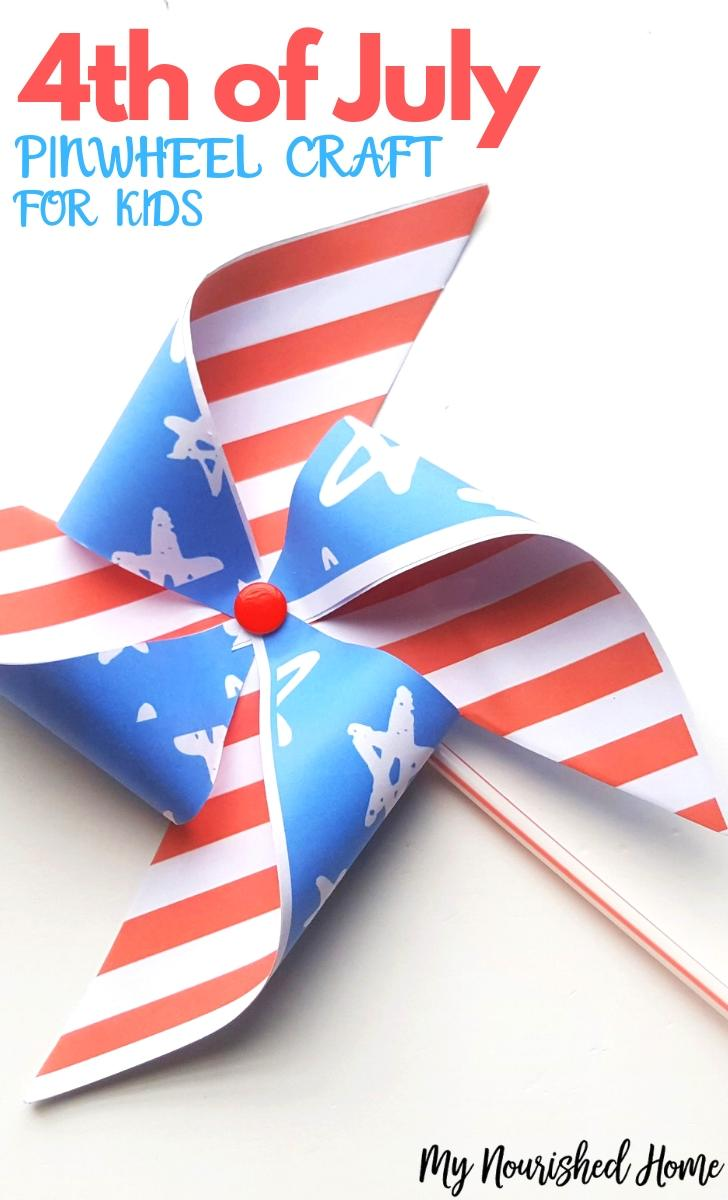 4th of July Pinwheel Paper Craft for Kids - MyNourishedHome.com