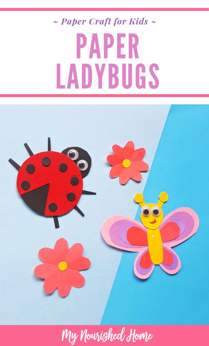 Ladybugs Paper Craft for Kids - MyNourishedHome.com