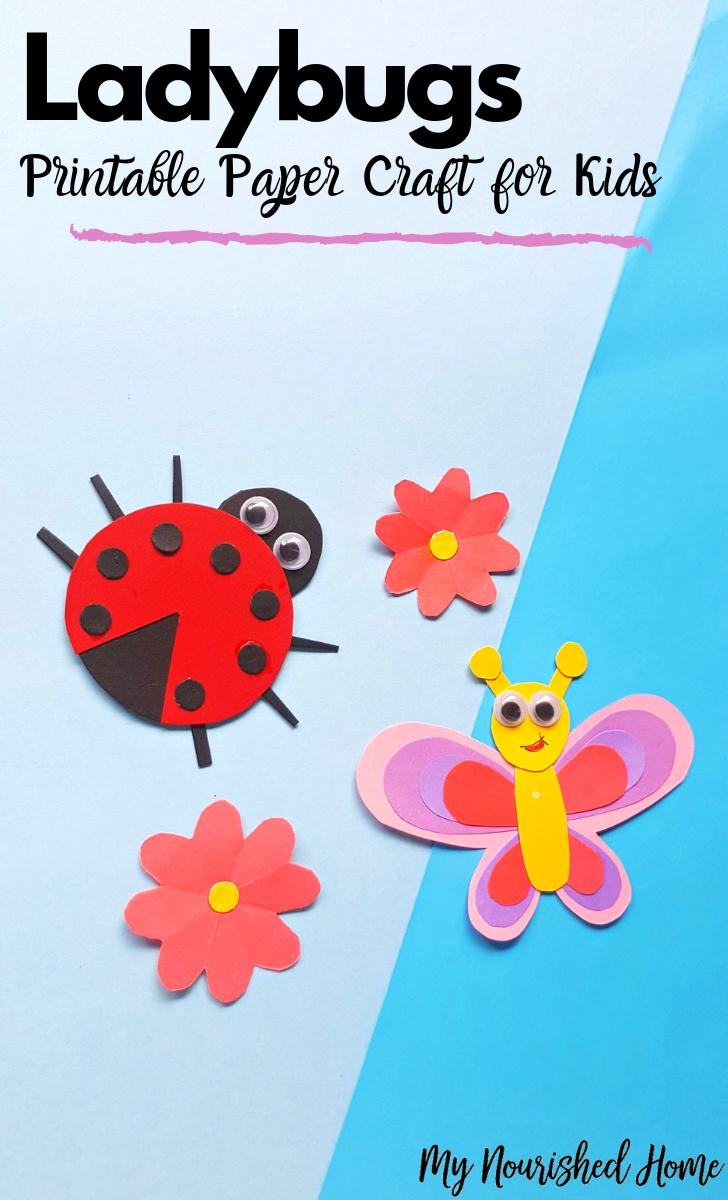 Ladybugs Printable Paper Craft for Kids - MyNourishedHome.com