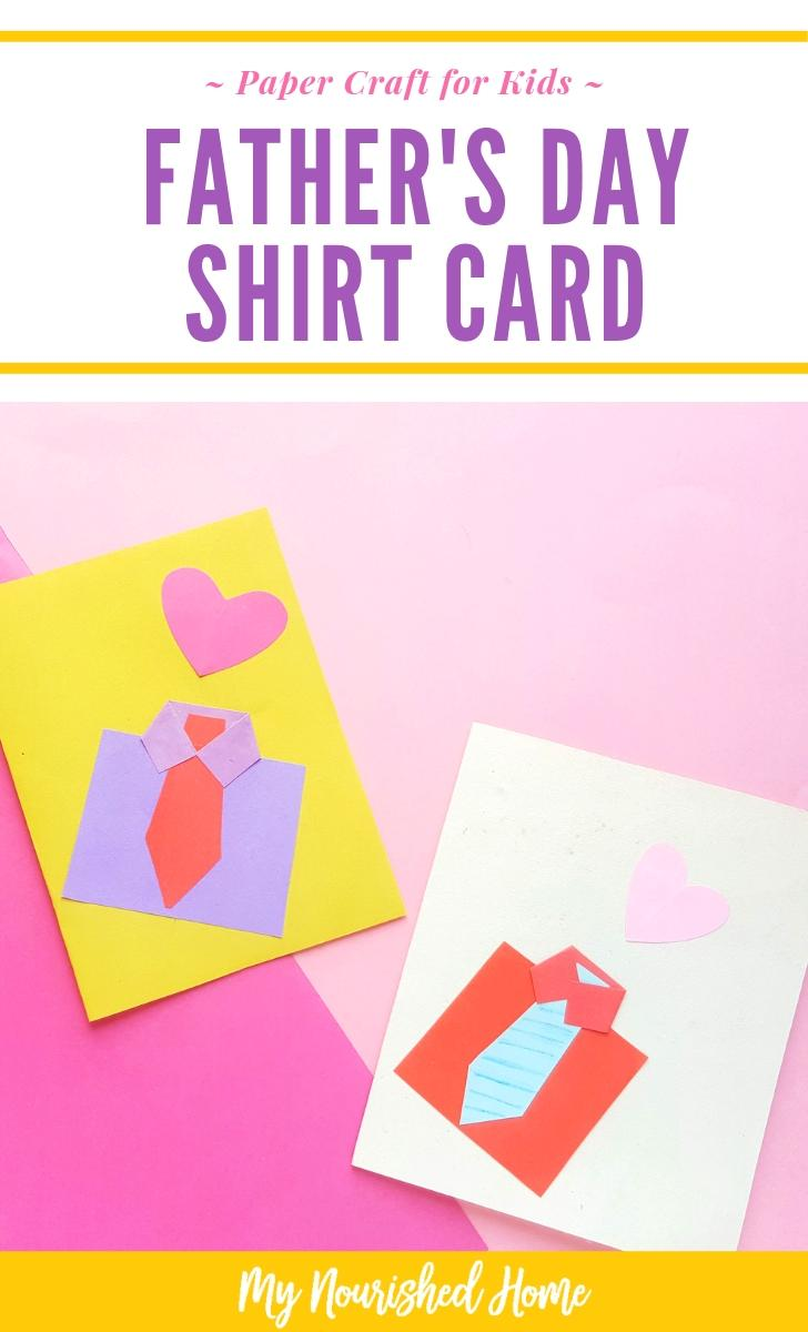 Paper Craft for Kids - Father's Day Shirt Card - MyNourishedHome.com