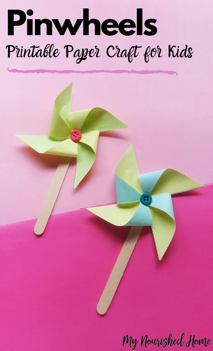 Pinwheels Printable Paper Craft for Kids - MyNourishedHome.com
