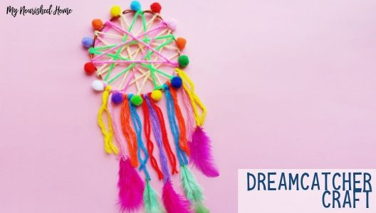 Dreamcatcher Craft Tutorial
